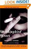 Mockingbird Years: A Life In And Out Of Therapy