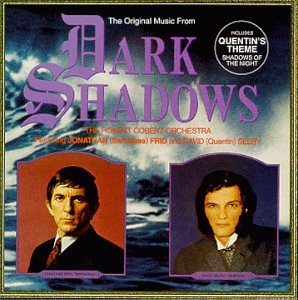 The Original Music From Dark Shadows (Television Series Soundtrack - Deluxe Edition) by Varese Fontana