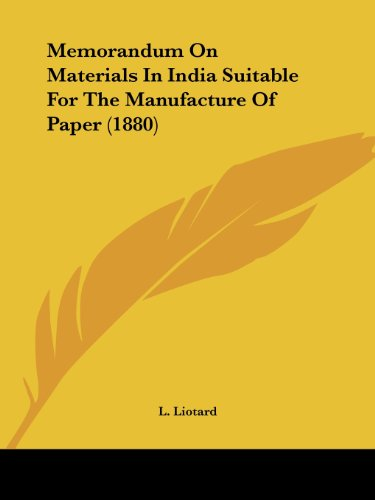 Memorandum on Materials in India Suitable for the Manufacture of Paper (1880)