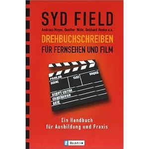 Drehbuchschreiben für Fernsehen und Film: Ein Handbuch für Ausbildung und Praxis