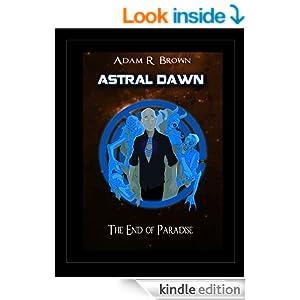 Astral Dawn by Adam R. Brown
