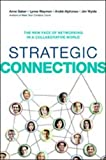img - for Strategic Connections: The New Face of Networking in a Collaborative World book / textbook / text book