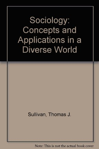 Sociology: Concepts and Applications for a Diverse World