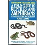 A Field Guide to Reptiles and Amphibi...