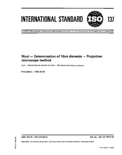 Iso 137:1975, Wool -- Determination Of Fibre Diameter -- Projection Microscope Method