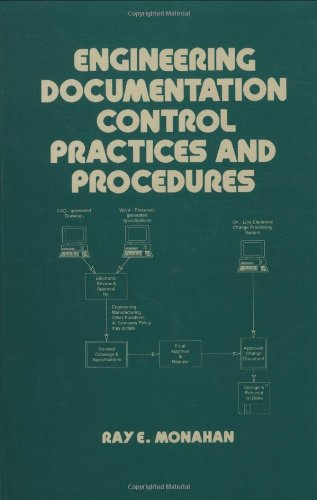 Engineering Documentation Control Practices & Procedures (Dekker Mechanical Engineering)