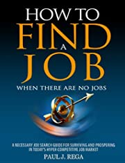 How To Find A Job: When There Are No Jobs, 2012 Edition