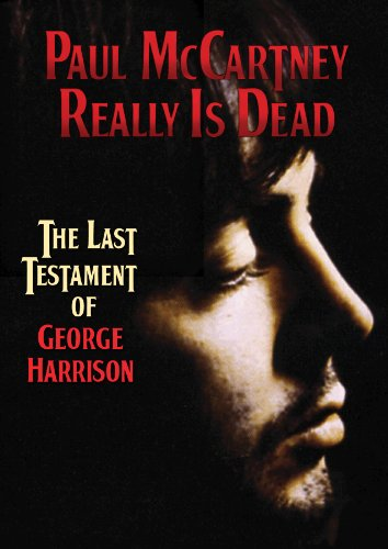 Paul McCartney Really Is Dead: The Last Testament of George Harrison Cover