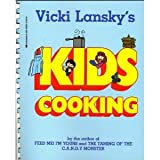 Vicki Lansky's Kids Cooking (0590406248) by Lansky, Vicki