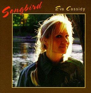 Eva Cassidy - Songbird&7 - Zortam Music