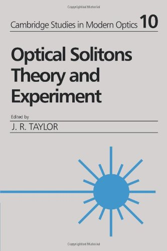 Optical Solitons: Theory and Experiment (Cambridge Studies in Modern Optics)