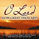 echange, troc Various Artists - O Lord How Great Thou Art