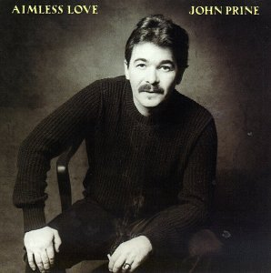 John Prine - Aimless Love - Zortam Music