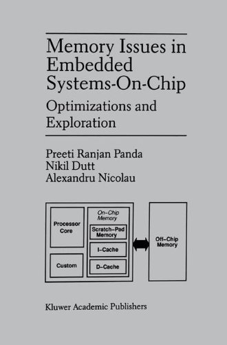 Memory Issues in Embedded Systems-on-Chip : Optimizations and Exploration