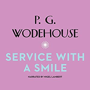Service with a Smile Audiobook