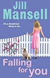 Falling for You (0755304845) by Mansell, Jill