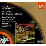 Wagner: Der Fliegende Hollander [The Flying Dutchman], WWV 63 (Great Recordings of the Century)