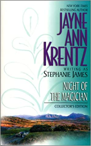 Night Of the Magician by Jayne Ann Krentz and Stephanie James