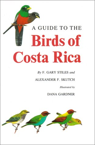 A Guide to the Birds of Costa Rica (Civilization)