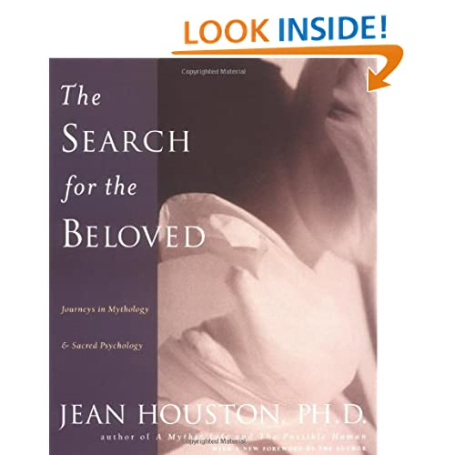 The Search for the Beloved: Journeys in Mythology and Sacred Psychology