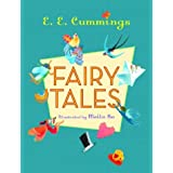 Fairy Tales ~ E. E. Cummings