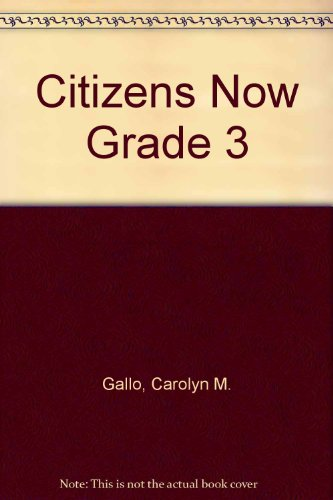 Citizens Now: Grade 3