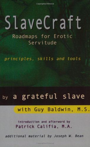 Slavecraft: Roadmaps for Erotic Servitude
