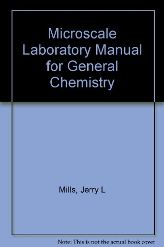 Microscale Laboratory Manual for General Chemistry