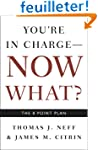 You're in Charge, Now What?: The 8 Po...