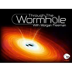 Morgan Freeman's Through The Wormhole Season 3
