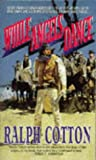 Whie Angels Dance (St. Martin's historical western) (0330345095) by Cotton, Ralph