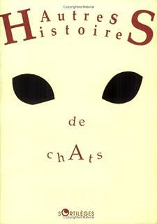 Autres histoires de chats, Gaudicour, Emmanuel-Henri
