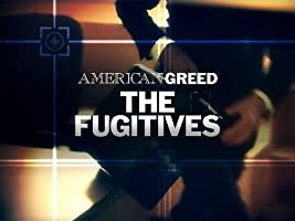 American Greed: the Fugitives Season 1 [HD]