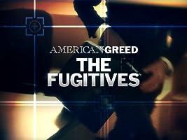 American Greed: the Fugitives Season 1 [HD]