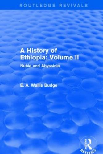 A History of Ethiopia: Volume II (Routledge Revivals): Nubia and Abyssinia PDF