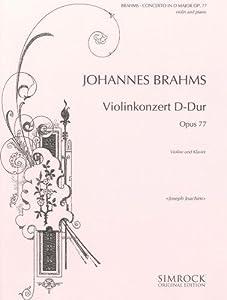 Brahms: Violin Concerto in D Major Op.77 from Unbekannt