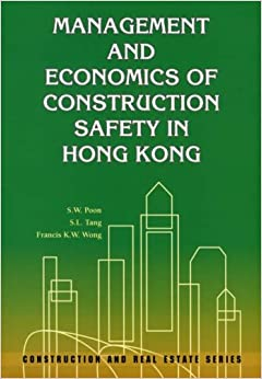 Management And Economics Of Construction Safety In Hong border=