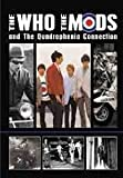 The Who - The Who, The Mods And The Quadrophenia Connection [DVD] [2009]