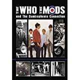 The Who - The Who, The Mods And The Quadrophenia Connection [DVD] [2009]by The Who