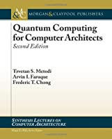 Quantum Computing for Computer Architects, 2nd Edition ebook download