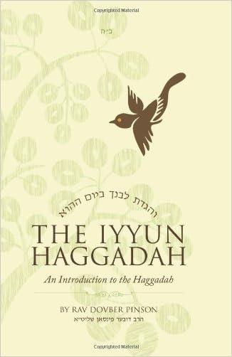 The Iyyun Haggadah: An Introduction to the Haggadah