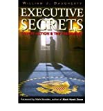 [ { EXECUTIVE SECRETS: COVERT ACTION AND THE PRESIDENCY } ] by Daugherty, William J (AUTHOR) Jun-02-2006 [ Paperback ]