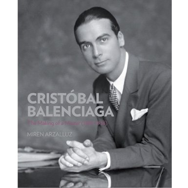 Cristobal Balenciaga: The Work of the Master