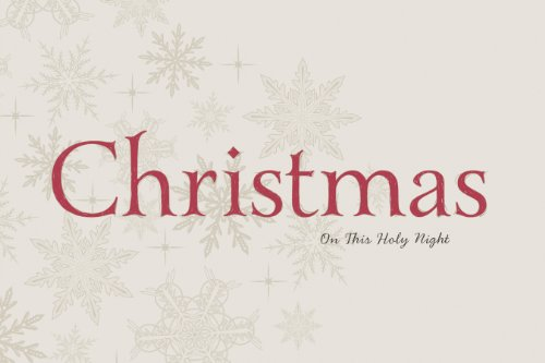 Christmas: On This Holy Night: On This Holy Night, by Thomas Nelson