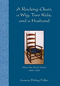 A Rocking Chair, A Wig, Two Kids, and a Husband by Northbooks