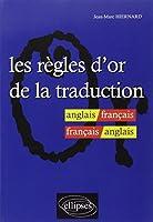Les règles d'or de la traduction anglais/français - français/anglais