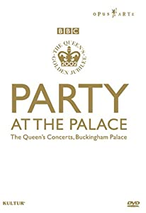 Party at the Palace: Queen's Golden Jubilee / Eric Clapton, Paul McCartney, Queen, Rod Stewart, Annie Lennox, Tom Jones, Opus Arte
