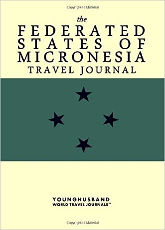 The Federated States of Micronesia Travel Journal