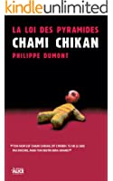 La Loi des pyramides : Chami Chikan: Tome 1 - Trilogie