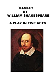 Hamlet- A Play In Five Acts